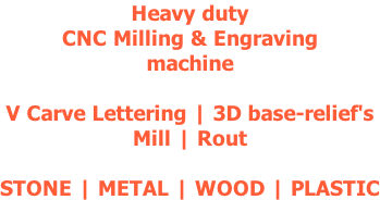 Heavy duty CNC Milling & Engraving machine  V Carve Lettering | 3D base-relief's Mill | Rout  STONE | METAL | WOOD | PLASTIC
